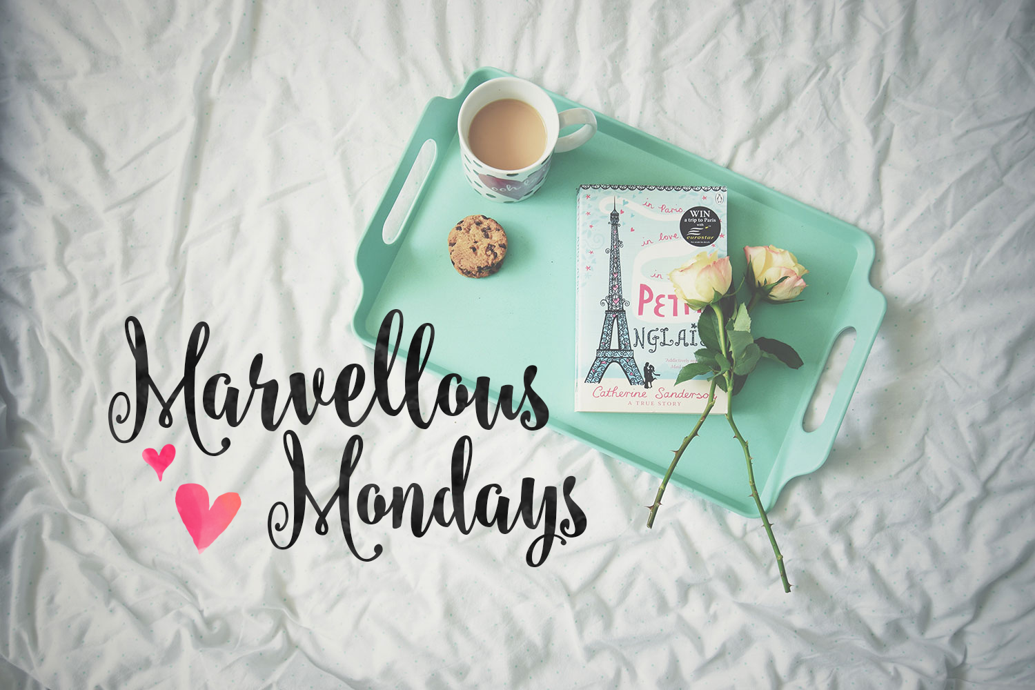 May Your Mondays Be Marvellous #26 - New parenting & lifestyle blogger linky