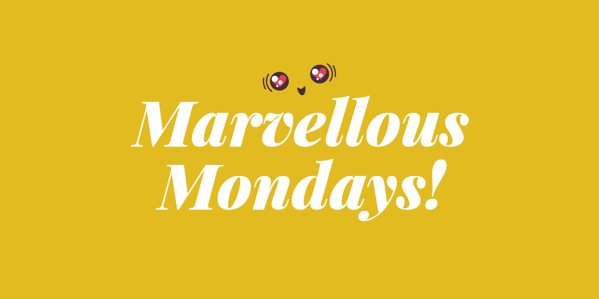 May Your Mondays Be Marvellous #9 - New parenting & lifestyle blogger linky