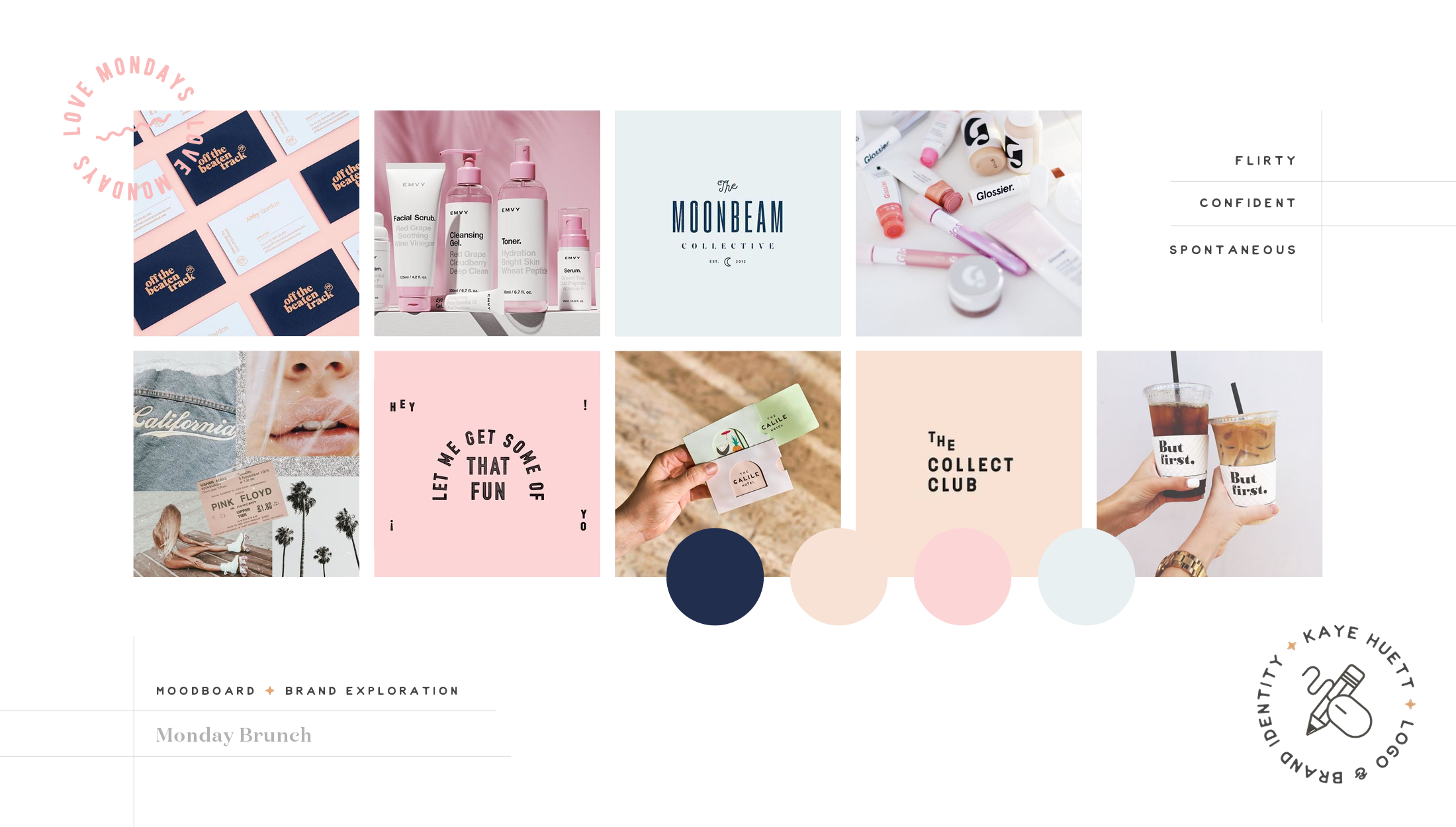 Moodboard and strategy for Monday Brunch, a skincare line that aims to bring high-quality products and positivity to it's customers, no matter what day of the week - designed by Wiltshire-based graphic designer, Kaye Huett
