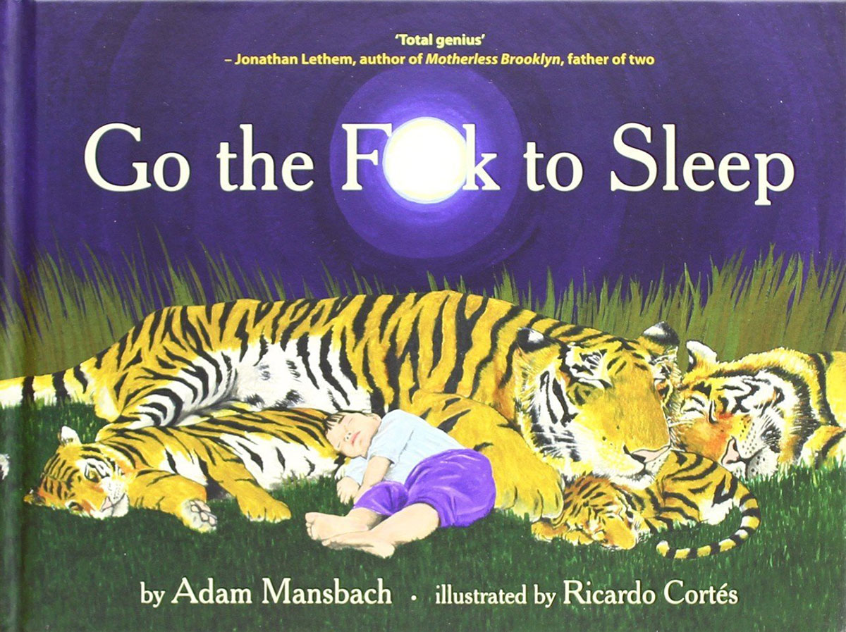 Go the fuck to sleep book by Adam Mansbach