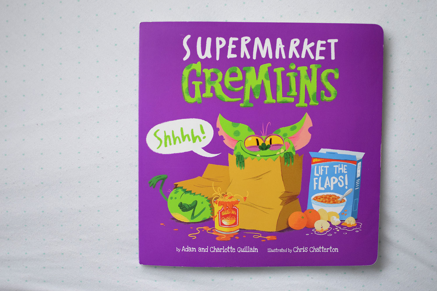The Book You HAVE to Buy Your Toddler - Supermarket Gremlins by Adam and Charlotte Guillain, Egmont Publishing